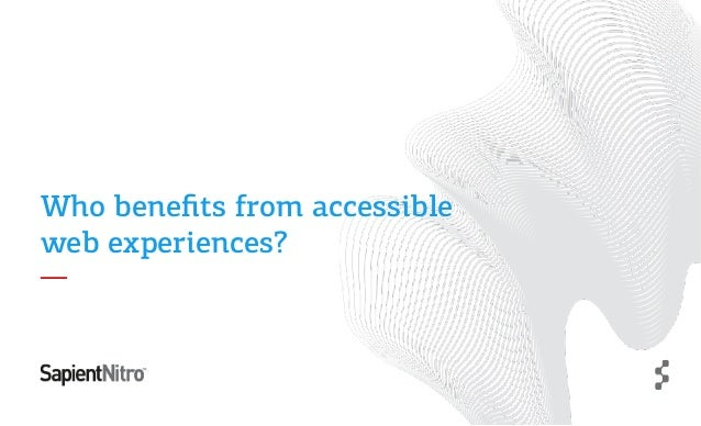 Who benefits from accessible web experiences?