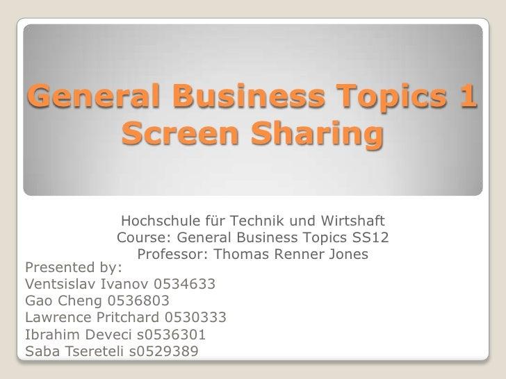 General Business Topics 1    Screen Sharing              Hochschule für Technik und Wirtshaft             Course: General ...