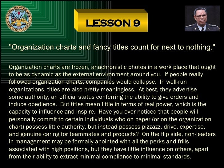 """LESSON 9 """"Organization charts and fancy titles count for next to nothing."""" Organization charts are frozen, anach..."""