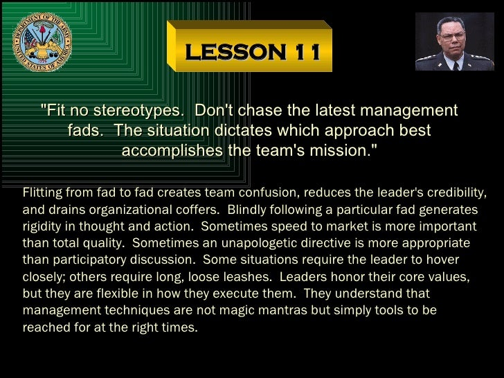 """LESSON 11 """"Fit no stereotypes.  Don't chase the latest management fads.  The situation dictates which approach best a..."""