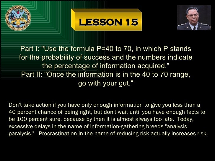 """LESSON 15 Part I: """"Use the formula P=40 to 70, in which P stands for the probability of success and the numbers indic..."""