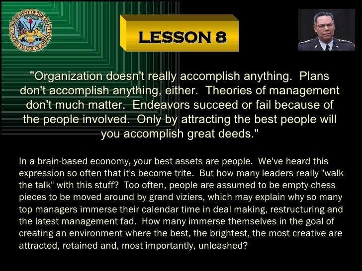 "LESSON 8 ""Organization doesn't really accomplish anything.  Plans don't accomplish anything, either.  Theories of man..."