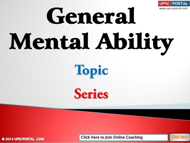 Click Here to Join Online Coaching Click Here www.upscportal.com General Mental Ability