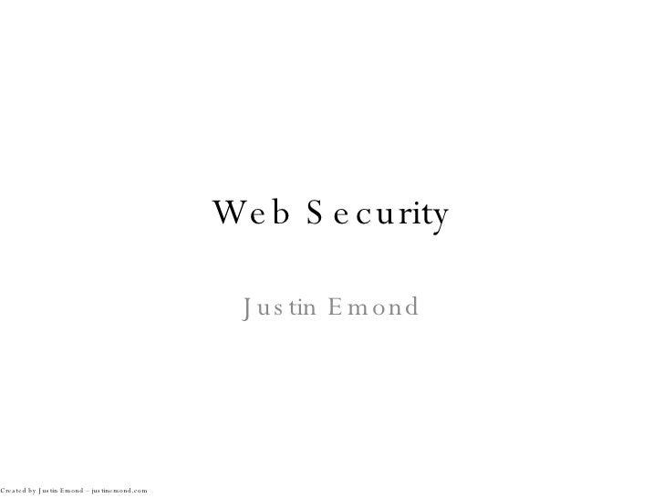 Web Security Justin Emond