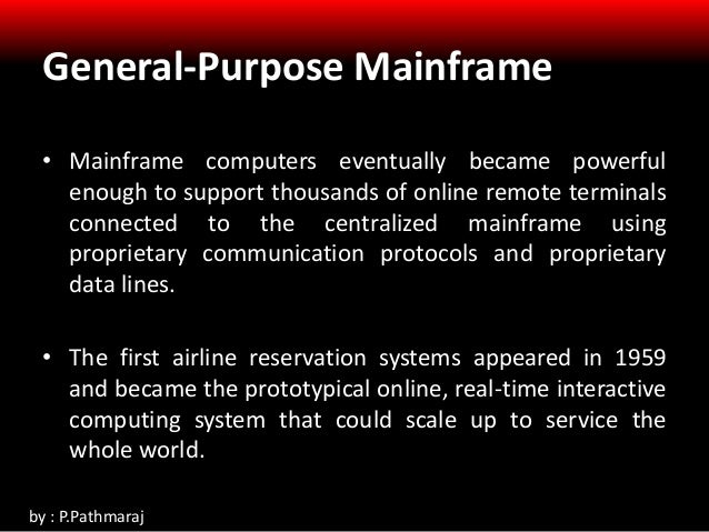 General Purpose Mainframe And Minicomputer Era