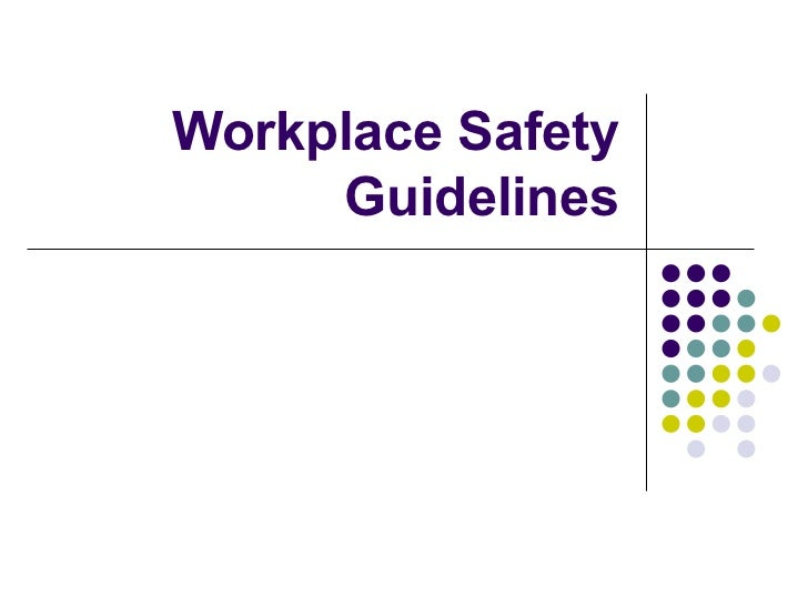 Safety guidelines at the workplace