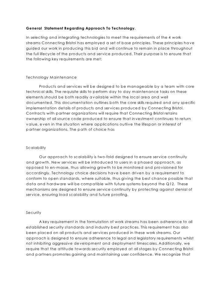 General Statement Regarding Approach To Technology.  In selecting and integrating technologies to meet the requirements of...