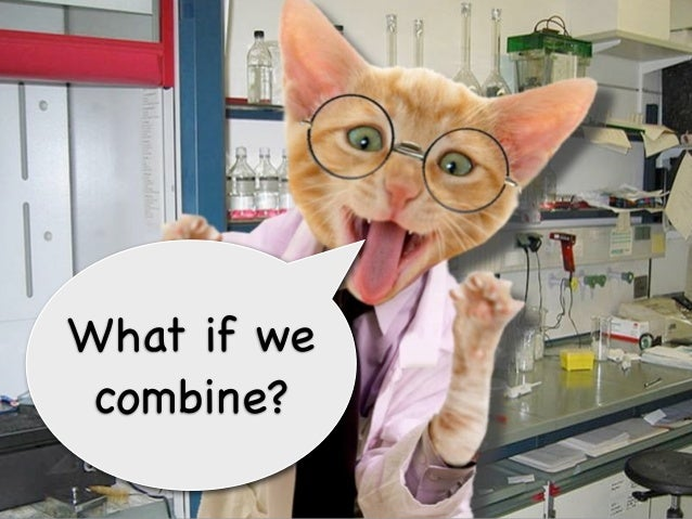 What if we combine?