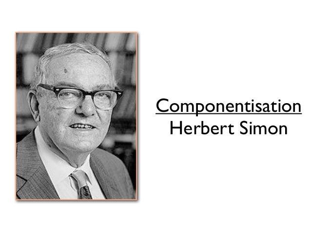 Componentisation Herbert Simon