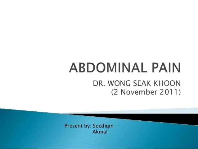 DR. WONG SEAK KHOON (2 November 2011) Present by: Soediqin Akmal