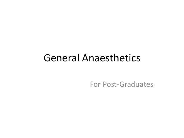 General Anaesthetics For Post-Graduates