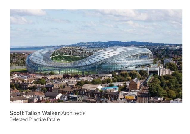Scott Tallon Walker ArchitectsSelected Practice Profile