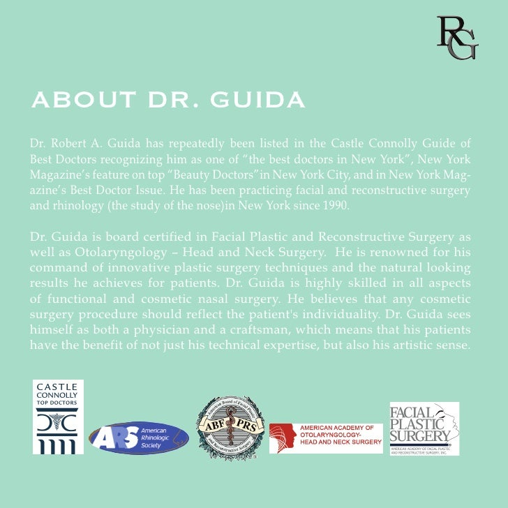 ABOUT DR. GUIDADr. Robert A. Guida has repeatedly been listed in the Castle Connolly Guide ofBest Doctors recognizing him ...