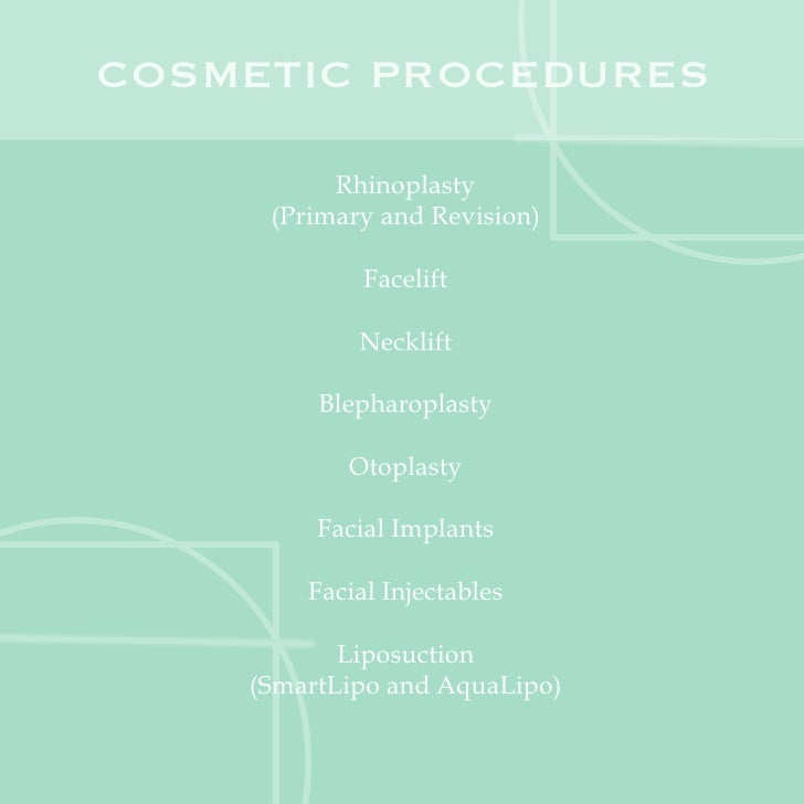 COSMETIC PROCEDURES          Rhinoplasty     (Primary and Revision)             Facelift            Necklift         Bleph...