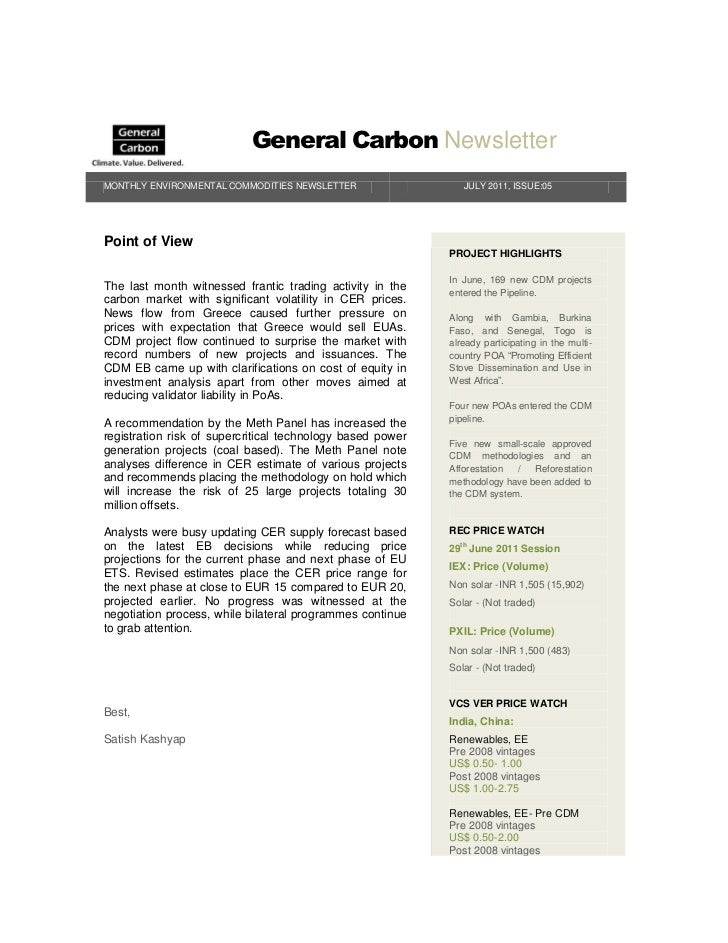 General Carbon NewsletterMONTHLY ENVIRONMENTAL COMMODITIES NEWSLETTER                   JULY 2011, ISSUE:05Point of View  ...