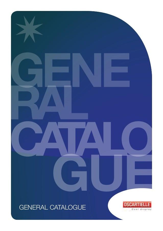 GENE RAL CATALO GUEGENERAL CATALOGUE