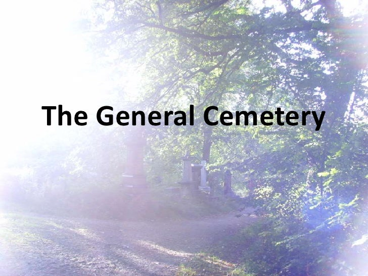 The General Cemetery<br />
