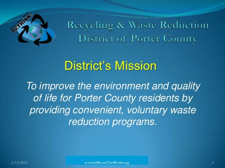 District's Mission       To improve the environment and quality         of life for Porter County residents by        prov...
