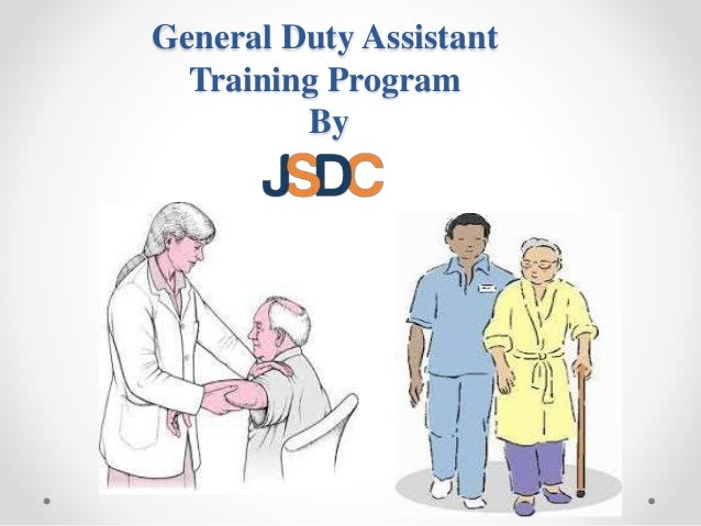 General Duty Assistant Training Program By