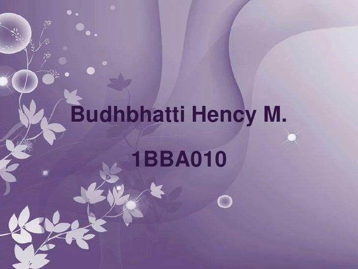 Budhbhatti Hency M.     1BBA010