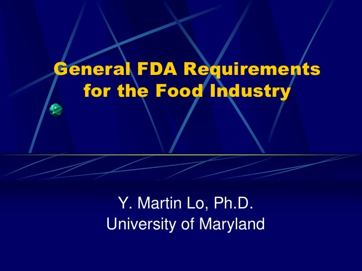 General FDA Requirements for the Food Industry