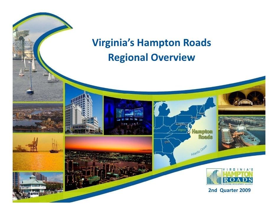 Virginia's Hampton Roads Regional Overview 4 th  Quarter 2009