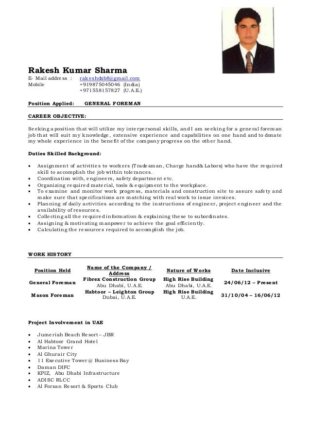 Great General Foreman Cv Of Rakesh. Rakesh Kumar Sharma E  Mail Address :  Rakeshdxb8@gmail.com Mobile +919875045046 ...  Construction Foreman Resume