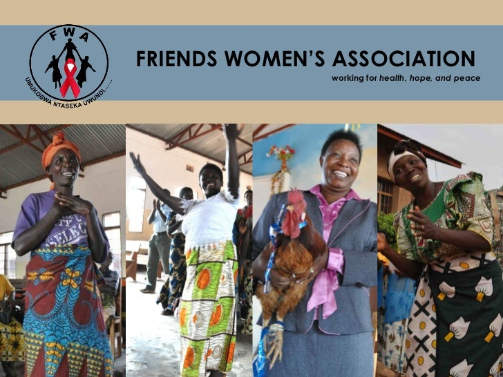 FRIENDS WOMEN'S ASSOCIATION               working for health, hope, and peace
