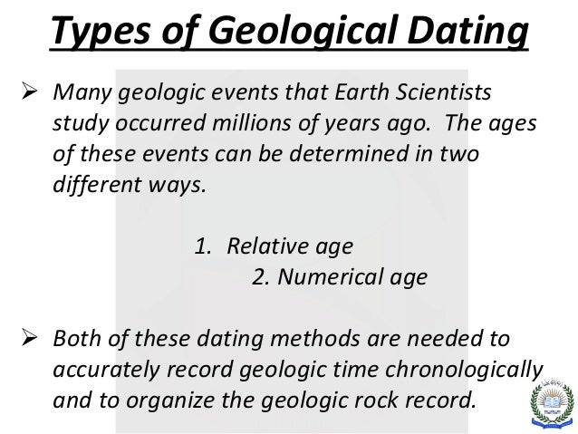 What are the two different types of geologic dating