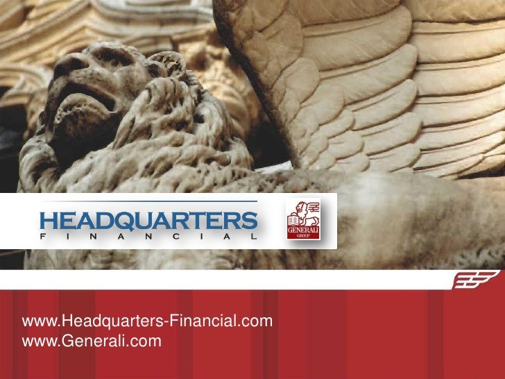 www.Headquarters-Financial.comwww.Generali.com
