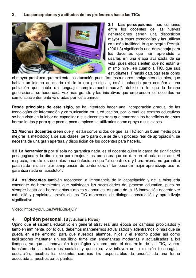 3. Las percepciones y actitudes de los profesores hacia las TICs 3.1 Las percepciones más comunes entre los docentes de la...