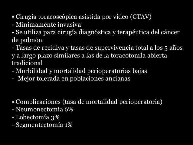 Pronta identificación de recurrencia TC c/contraste de tórax Cada 6 meses por dos años, después cada año. Non Small Cell L...