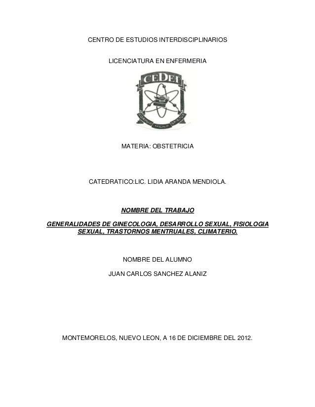 CENTRO DE ESTUDIOS INTERDISCIPLINARIOS                LICENCIATURA EN ENFERMERIA                    MATERIA: OBSTETRICIA  ...