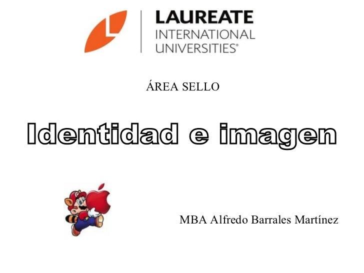ÁREA SELLO    MBA Alfredo Barrales Martínez