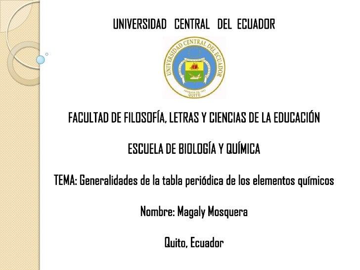 Escuela de biologia y quimica generalidades de la tabla peridica de universidad central del ecuadorbr facultad de filosofa letras y ciencias de urtaz Images