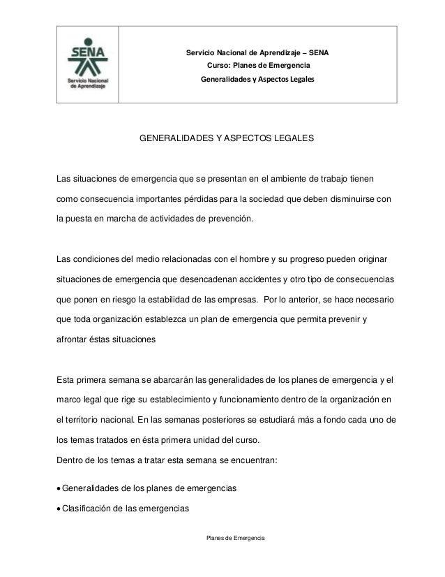Servicio Nacional de Aprendizaje – SENA Curso: Planes de Emergencia Generalidades y Aspectos Legales  GENERALIDADES Y ASPE...
