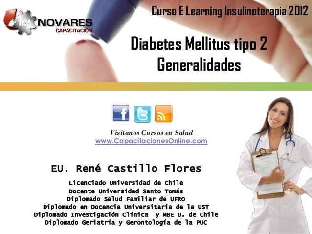 Curso E Learning Insulinoterapia 2012                         Diabetes Mellitus tipo 2                             General...