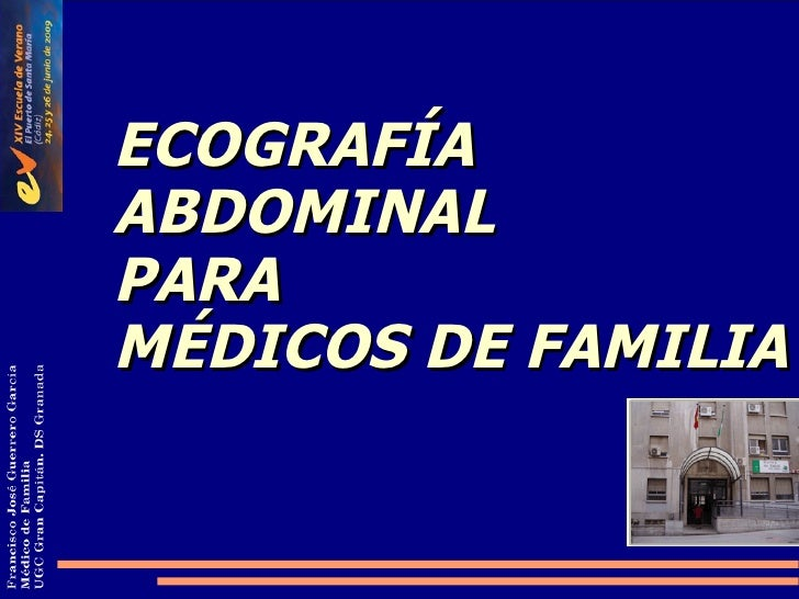 ECOGRAFÍA ABDOMINAL PARA MÉDICOS DE FAMILIA