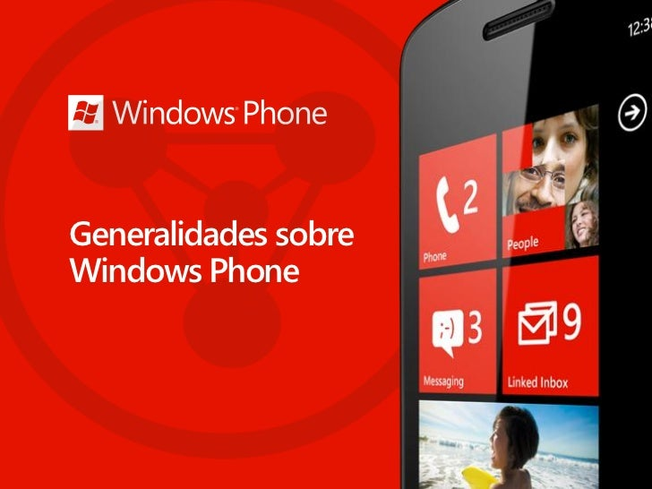 Generalidades sobreWindows Phone