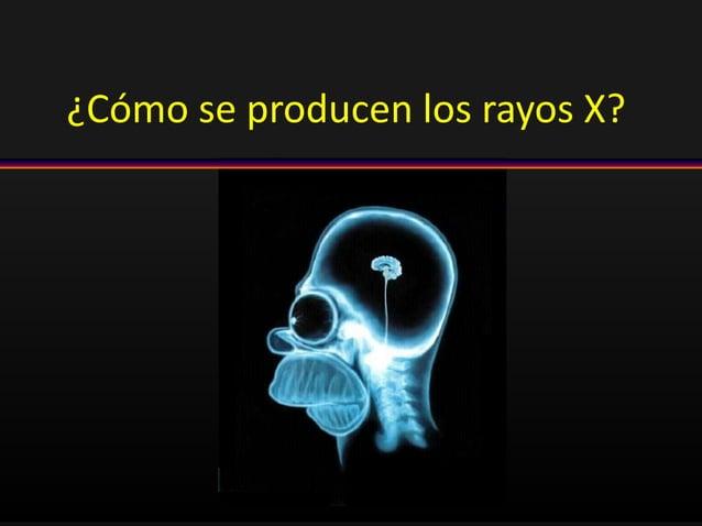 ¿Cómo se producen los rayos X?