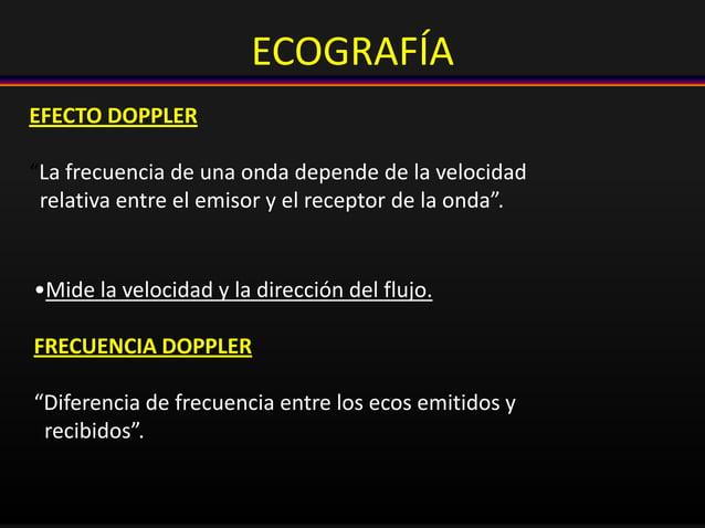 """EFECTO DOPPLER """"La frecuencia de una onda depende de la velocidad relativa entre el emisor y el receptor de la onda"""". •Mid..."""