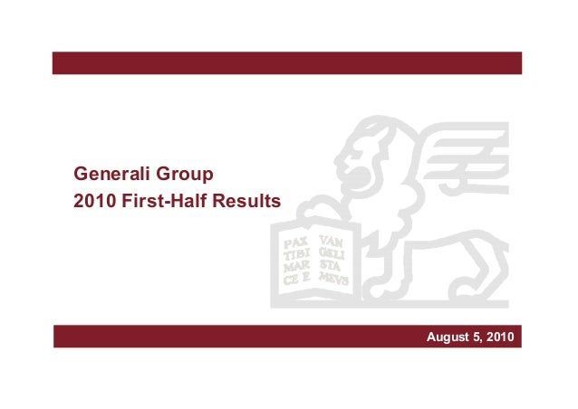 March 2006 Generali Group 2010 First-Half Results Milan, March xxx, 2010August 5, 2010