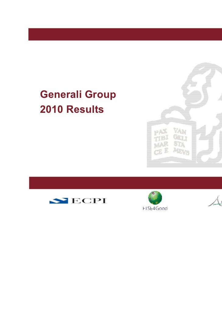 Generali Group2010 Results                              Milan, March xxx, 2010                                       March...