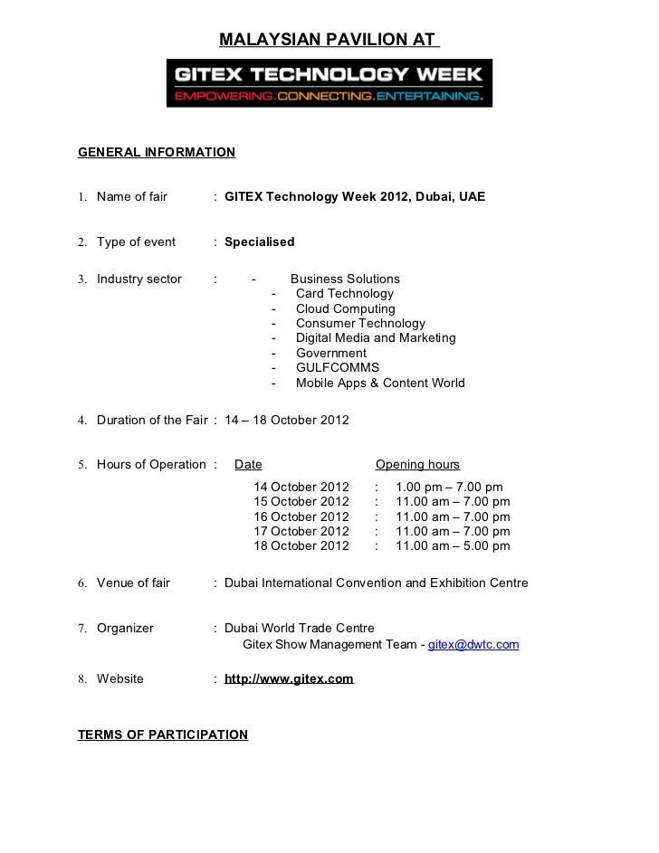MALAYSIAN PAVILION ATGENERAL INFORMATION1. Name of fair       : GITEX Technology Week 2012, Dubai, UAE2. Type of event    ...