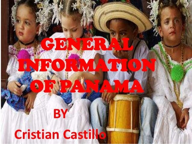 GENERALINFORMATION OF PANAMA       BYCristian Castillo