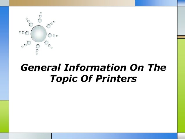 General Information On The Topic Of Printers