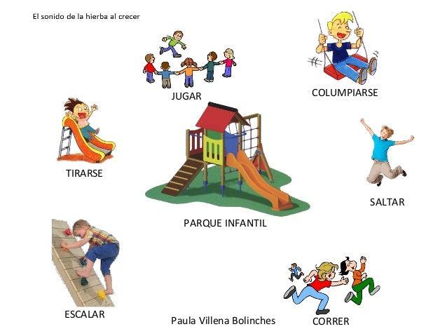 TIRARSE JUGAR COLUMPIARSE SALTAR ESCALAR CORRER PARQUE INFANTIL Paula Villena Bolinches