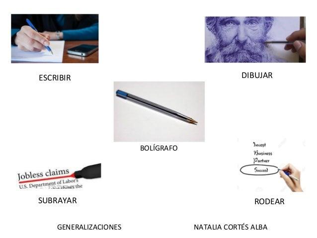 GENERALIZACIONES NATALIA CORTÉS ALBA BOLÍGRAFO ESCRIBIR SUBRAYAR RODEAR DIBUJAR