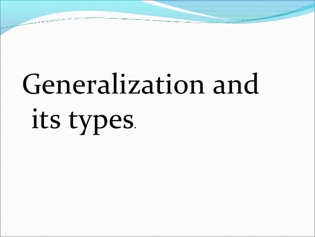Generalization and types