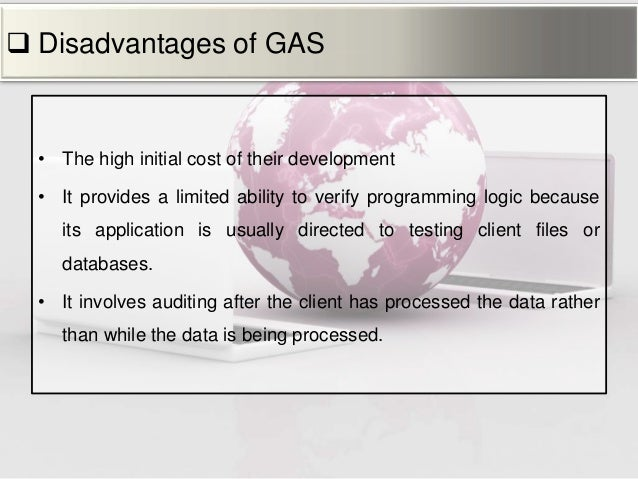 advantages and disadvantages of using generalized audit software What is generalized audit software what are the advantages and disadvantages of using generalized audit software - answered by a verified tutor we use cookies to give you the best possible experience on our website  what are advantages and disadvantages of using an erp system.